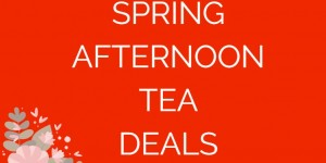 Spring Afternoon Tea Special Offers